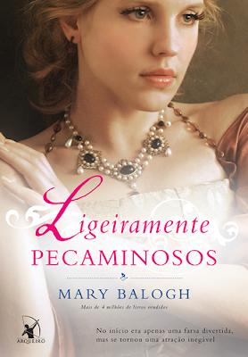 LIGEIRAMENTE PECAMINOSOS (Mary Balogh)