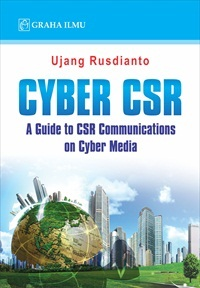 Cyber CSR; A Guide to CSR Communications on Cyber Media