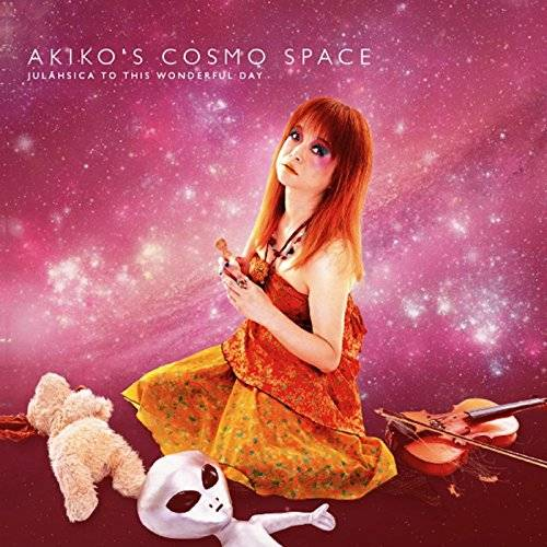 [Album] Akiko's Cosmo Space – Julaehsica To This Wonderful Day! (2015.12.04/MP3/RAR)