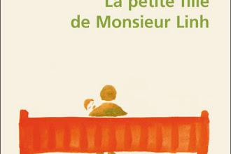 Lundi Librairie : La petite fille de Monsieur Linh - Philippe Claudel