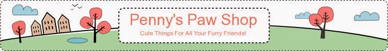 Penny's Paw Shop Cute things for all your furry friends!