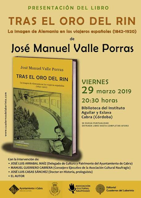 Tras el oro del Rin, del escritor José Manuel Valle Porras.