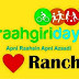 Join Raahgiri at Ranchi this sunday 24 April 2016