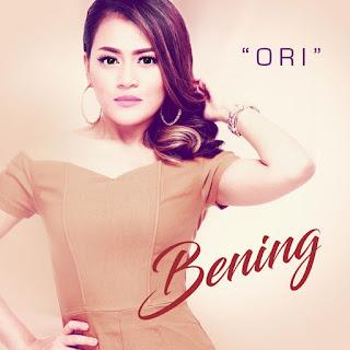 Lirik : Bening - Ori
