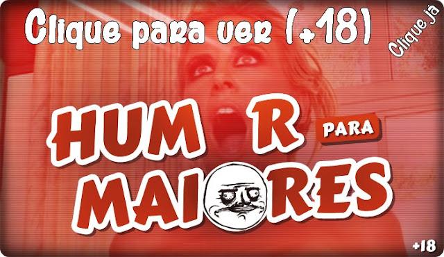 http://www.calangodocerrado.net/2016/08/humor-para-maiores-133.html