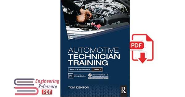 Automotive technician training : practical worksheets level 2 by Tom Denton