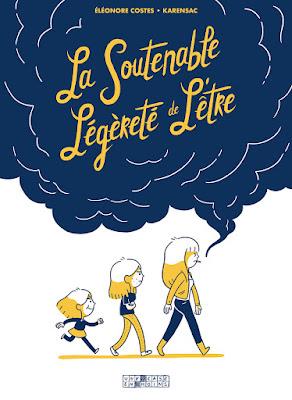 """couverture de """"LA SOUTENABLE LEGERETE DE L'ETRE"""" par Eléonore Costes et Karensac chez Delcourt"""