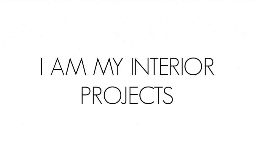 I AM MY INTERIOR PROJECTS