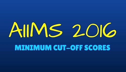 Minimum Cut-off Scores for AIIMS