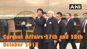 Current Affairs 27th and 28th October 2018: Daily GK