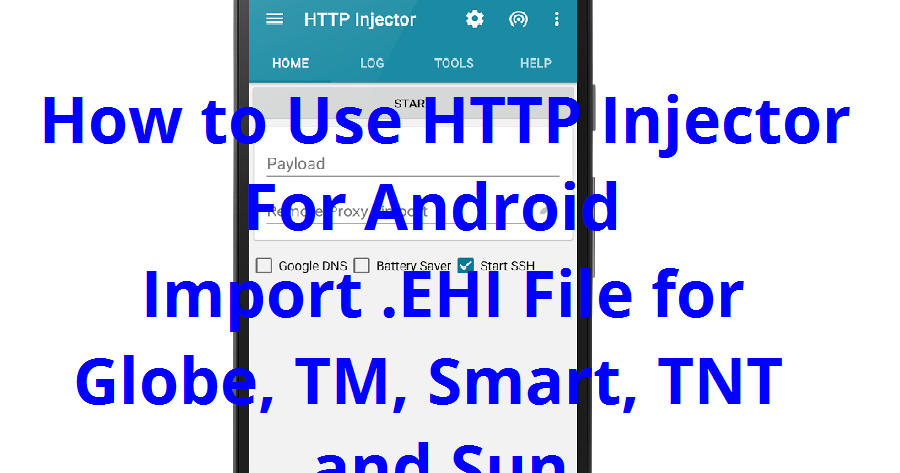 How To Use Http Injector For Android Import Ehi Config File