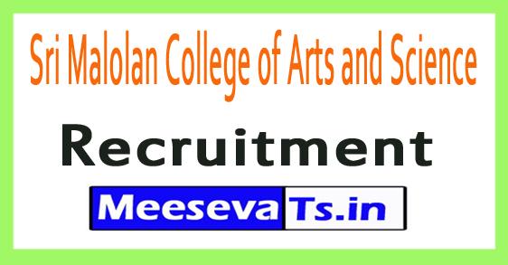 Sri Malolan College of Arts and Science SMCAS Recruitment