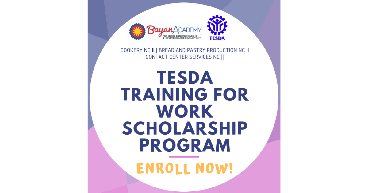 TESDA-TWSP Scholarship Program, BayanAcademy | Enroll Now!