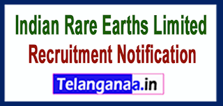 Indian Rare Earths Limited IREL Recruitment Notification 2017 Last Date 24-05-2017