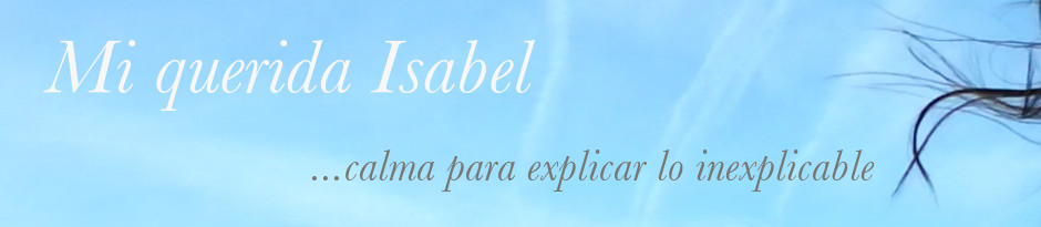 Mi querida Isabel