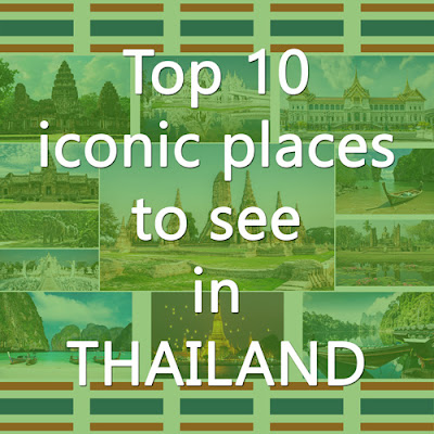 Cover Photo: Top 10 iconic places to see in Thailand