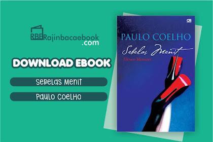 Download Novel Eleven Minutes: Sebelas Menit by Paulo Coelho Pdf