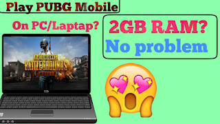Play PUBG Mobile Game on Window in 2 GB Ram| Phoenix OS