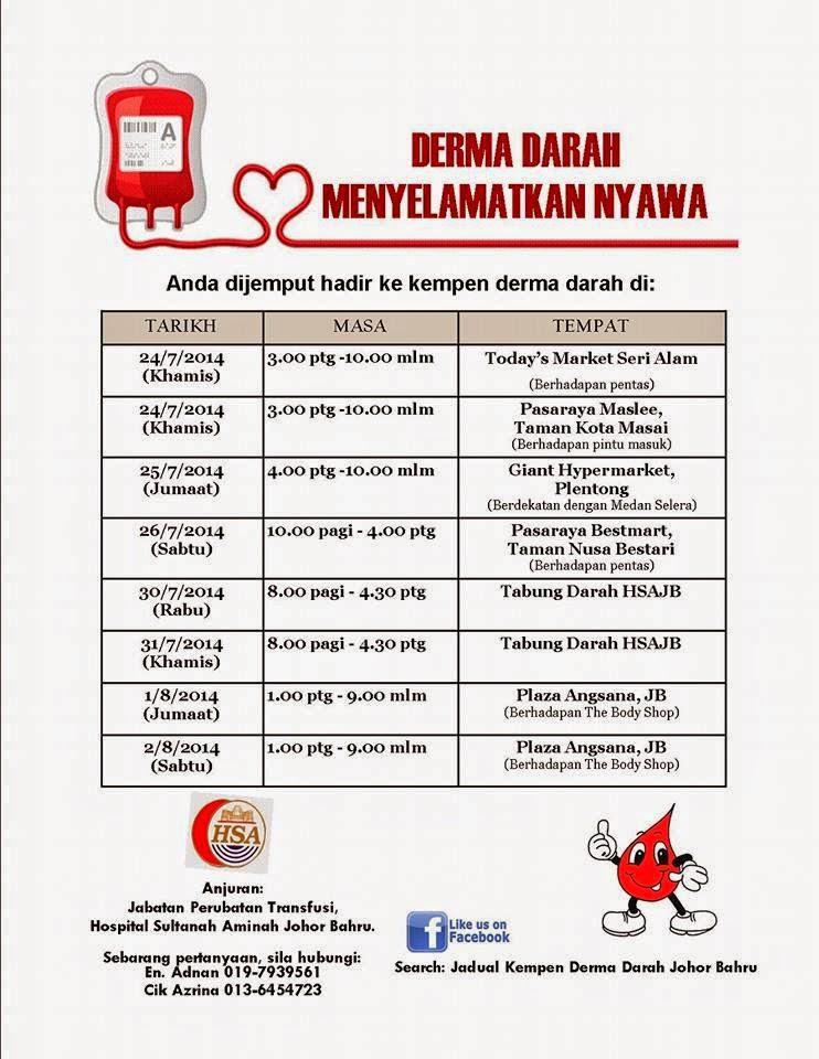 Jadual Kempen Menderma Darah Hospital Sultanah Aminah Johor Bahru pada bulan Ramadan & Syawal 2014.
