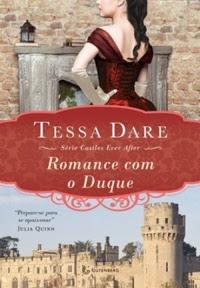 [Resenha] Romance com o Duque #01 - Tessa Dare
