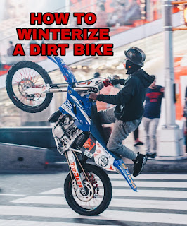 how-to-winterize-dirt-bike-properly