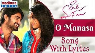 Oka Manasu Movie Songs _ O Manasa Song _ Naga Shaurya _ Niharika Konidela _ Rama Raju