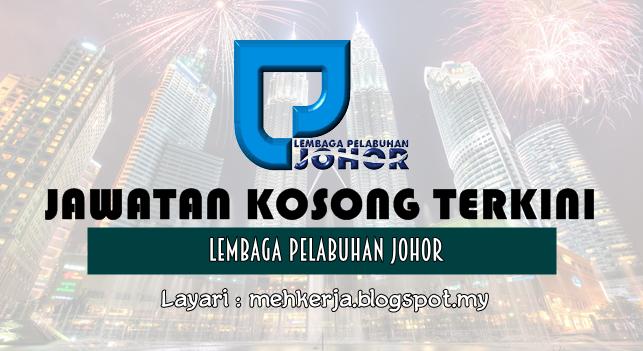 Jawatan Kosong Terkini 2016 di Lembaga Pelabuhan Johor