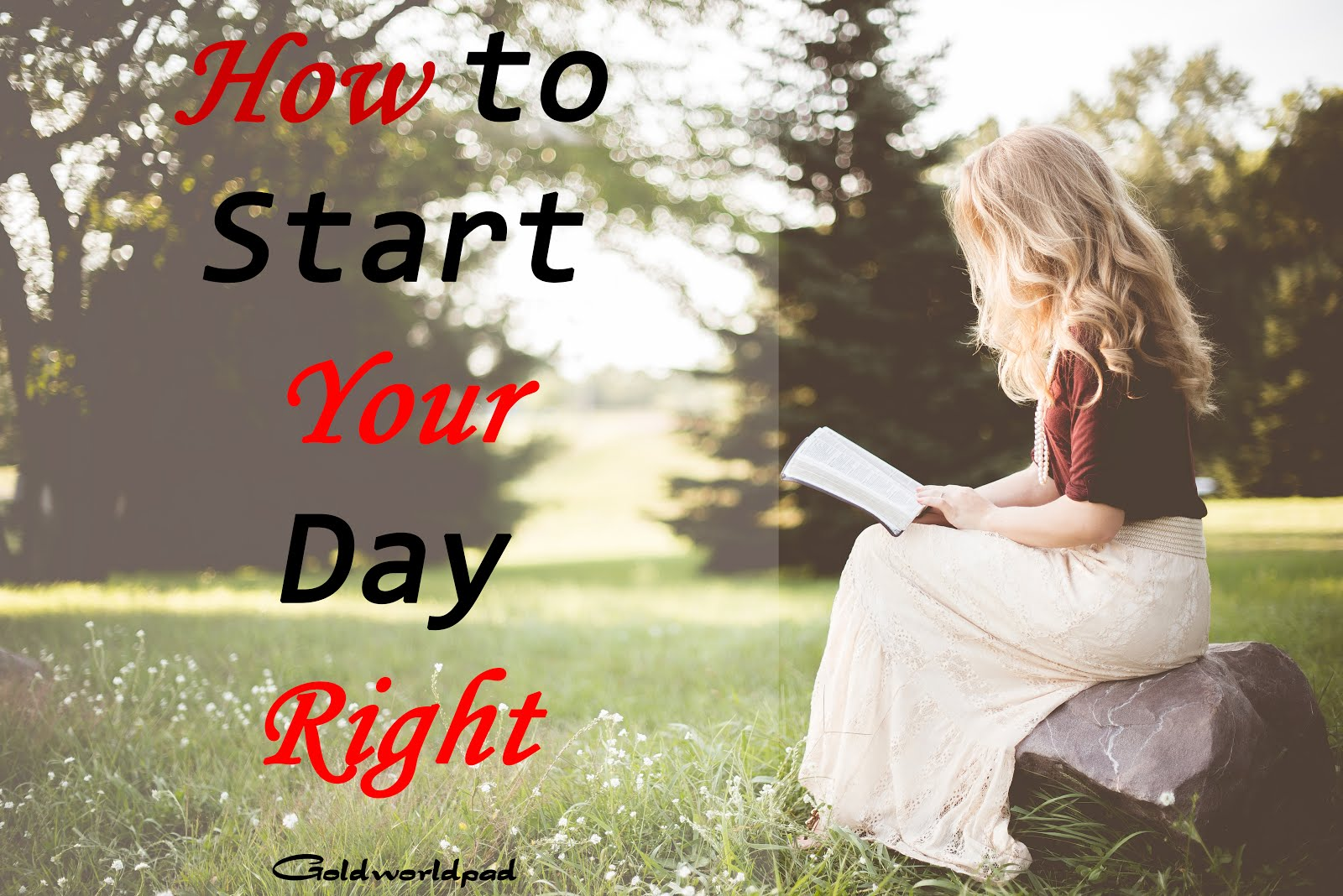 Four things to do to start your day right