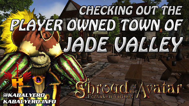 Checking Out The Player Owned Town of Jade Valley