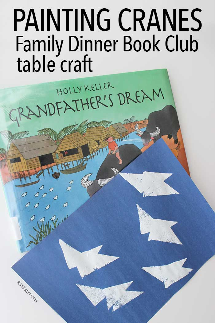 Create a sky filled with painted cranes with this easy kids craft inspired by Grandfather's Dream. Perfect for Family Dinner Book Club!
