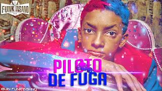 Baixar Musica Pilota de Fuga – MC Brinquedo MP3 Grátis