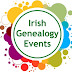 Irish genealogy and history events, 25 March to 7 April