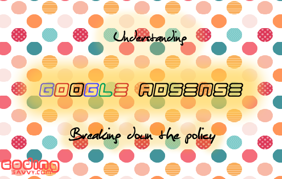 Understanding Google Adsense Policy word for word