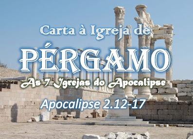 estudo bíblico sete igrejas do apocalipse pregação Pérgamo