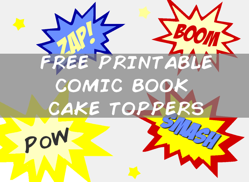 Free printable comic book superhero cake toppers