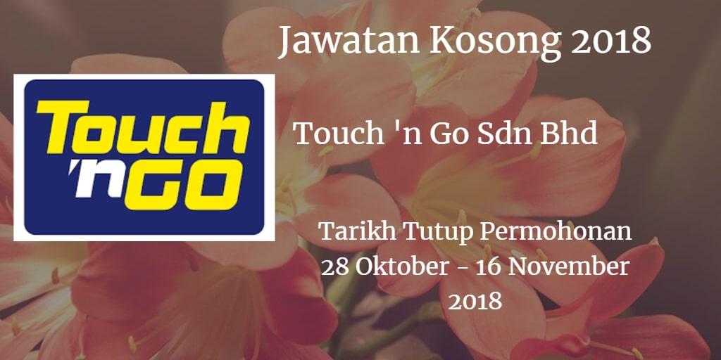 Jawatan Kosong Touch 'n Go Sdn Bhd 28 Oktober - 16 November 2018