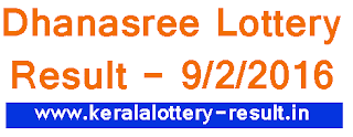 Kerala Lottery results, Todays Lottery result, Dhanasree lottrey result download, Kerala lotteries, Dhanasree lottery DS 223 result download, Kerala Dhanasree bhagyakuri result, Today lottery result 9-2-2016, Kerala bhagyakuri reuslt 9/2/2016, Dhana sree lottery result winning number