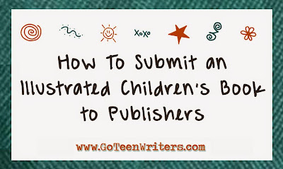 Go Teen Writers: How To Submit an Illustrated Children's ...