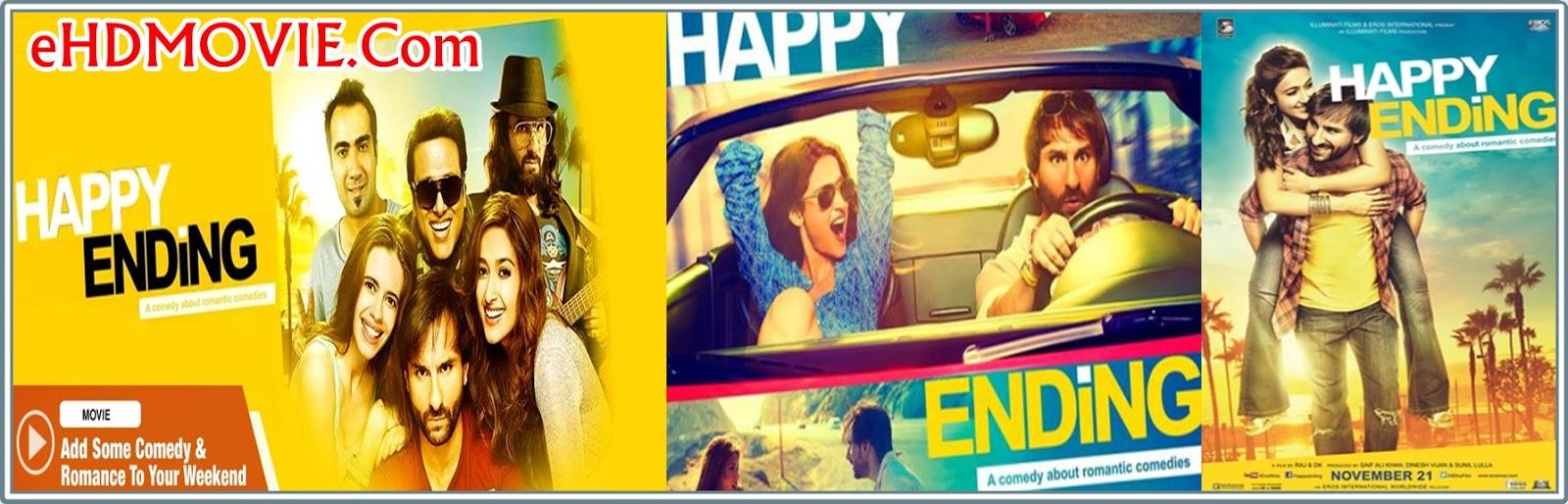Happy Ending 2014 Full Movie Hindi 720p - 480p ORG BRRip 400MB - 1.4GB ESubs Free Download