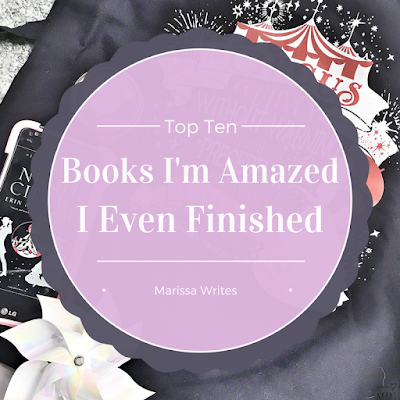 Top Ten Tuesday - Books I'm Amazed I finished