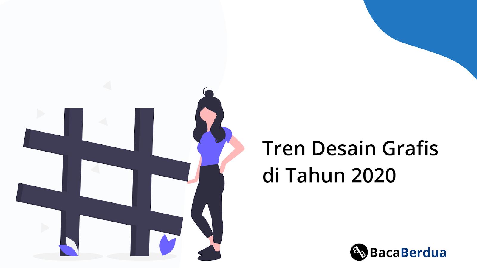 Trend Desain Grafis di Tahun 2020