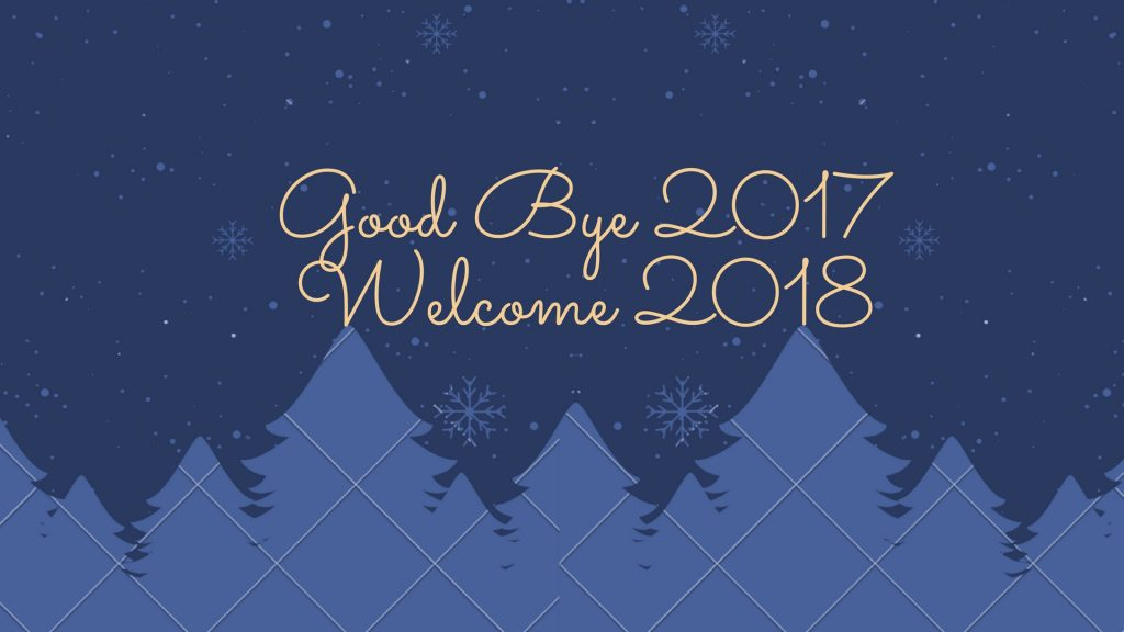 Perfect Bye Bye 2017 U0026 Welcome 2018 Images