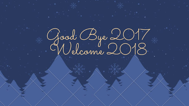Bye Bye 2017 & Welcome 2018 Images