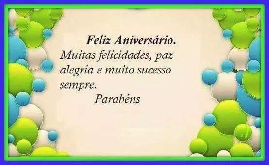 Mensagem de Feliz Aniversário Parabéns pelo Aniversário e Muitas Felicidades.