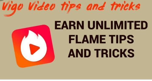 Top 5 tips Vigo video par flame kaise badaye