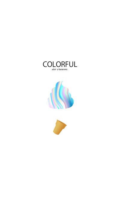 COLORFUL ice cream.