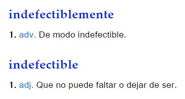 Indefectiblemente/Indefectible - definición