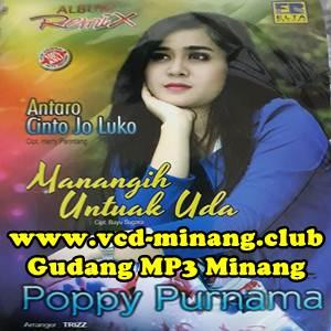 Poppy Purnama - Antaro Cinto Jo Luko (Full Album)