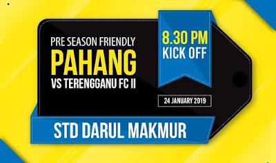 Live Streaming Pahang vs Terengganu FC II Friendly Match 24.1.2019