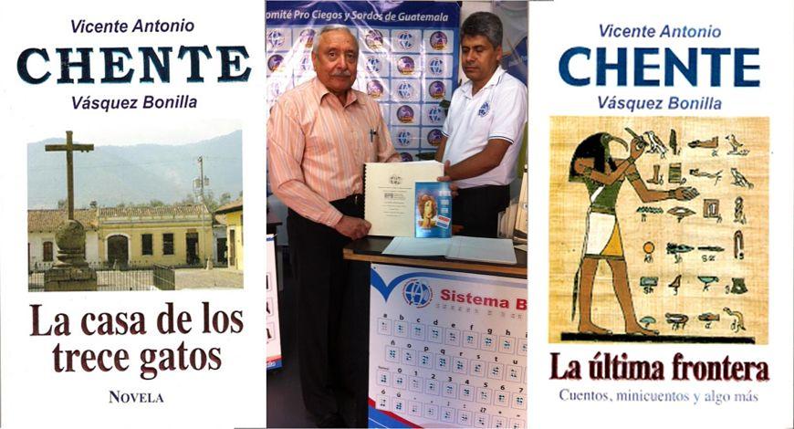 La casa de los trece gatos y La última frontera. Vicente Vásquez Bonilla en la presentación de su libro: Los adultos también gatean, en sistema braille (FILGUA 2014)